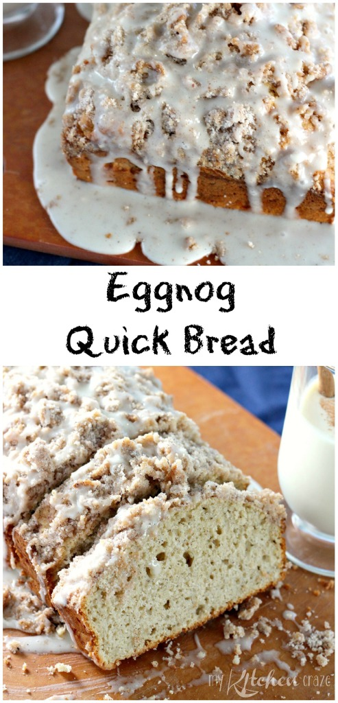 Eggnog Quick Bread l My Kitchen Craze