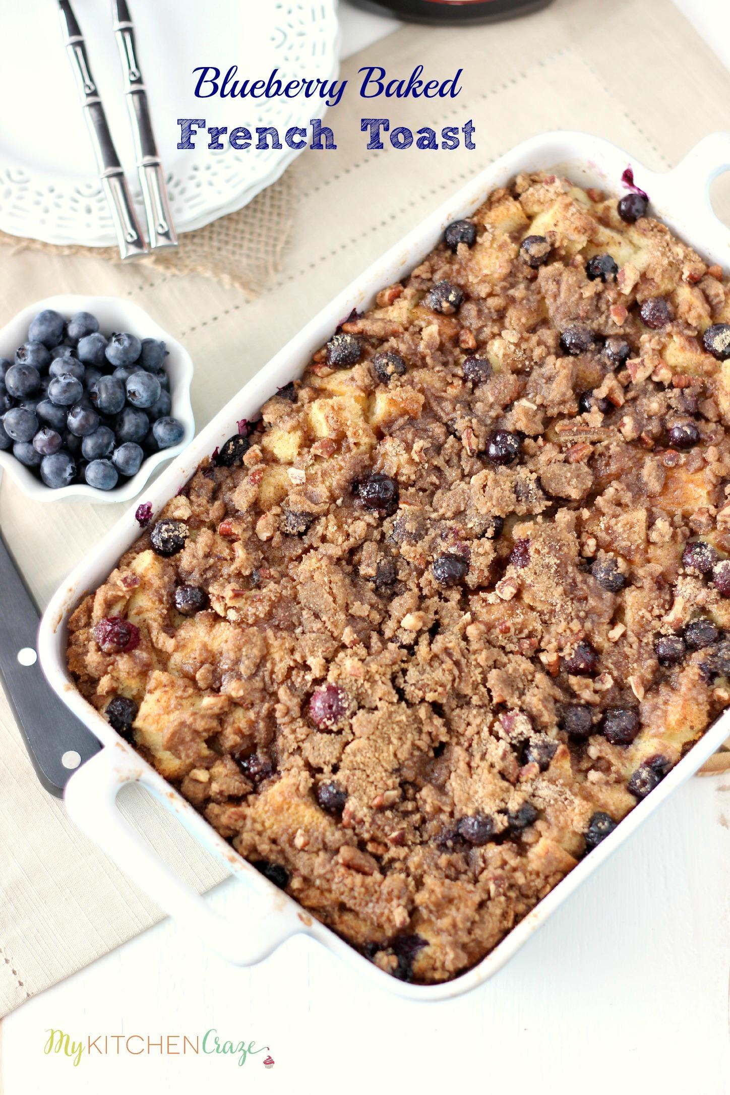 Blueberry Baked French Toast ~ mykitchencraze.com