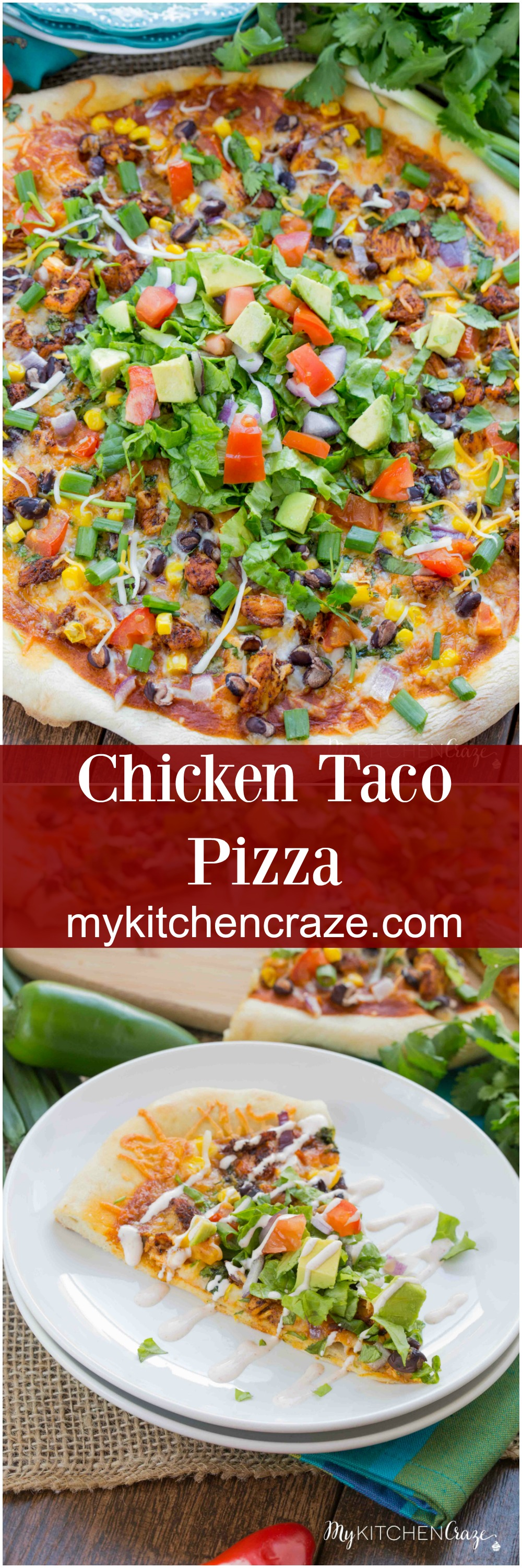 Chicken Taco Pizza ~ mykitchencraze.com ~ A fun twist on pizza night and all done within 30 minutes. Perfect family dinner recipe!