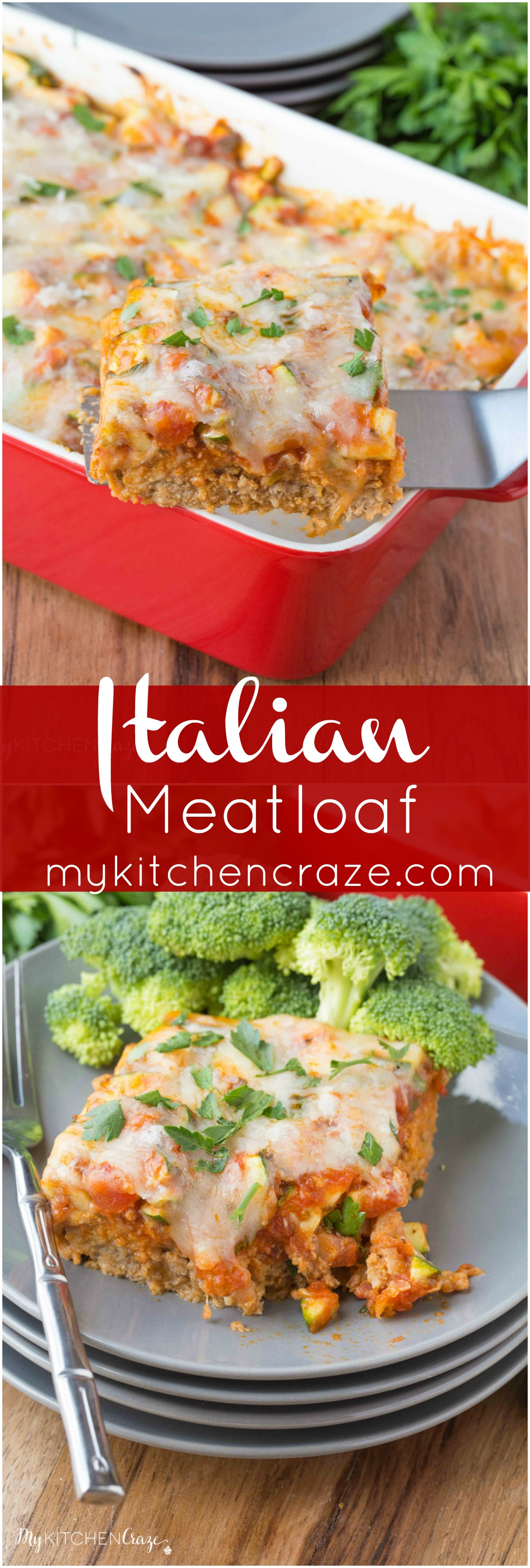 Italian Meatloaf ~ mykitchencraze.com ~ This Italian Meatloaf is loaded with zucchini and marina sauce is so easy and flavorful. You'll love it for a hearty dinner!