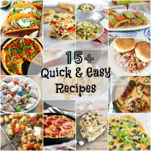 15+ Quick and Easy Recipes l My Kitchen Craze
