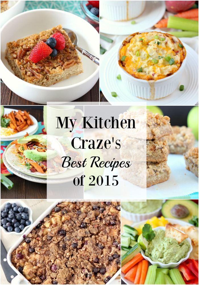 My Kitchen Craze's Best Recipes of 2015