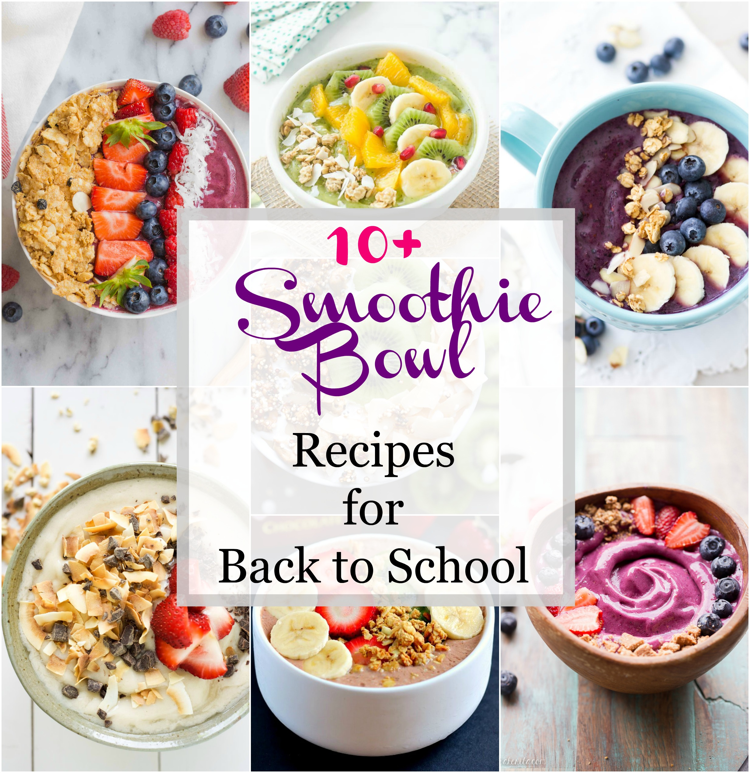 Smoothie Bowl Recipes for Back to School