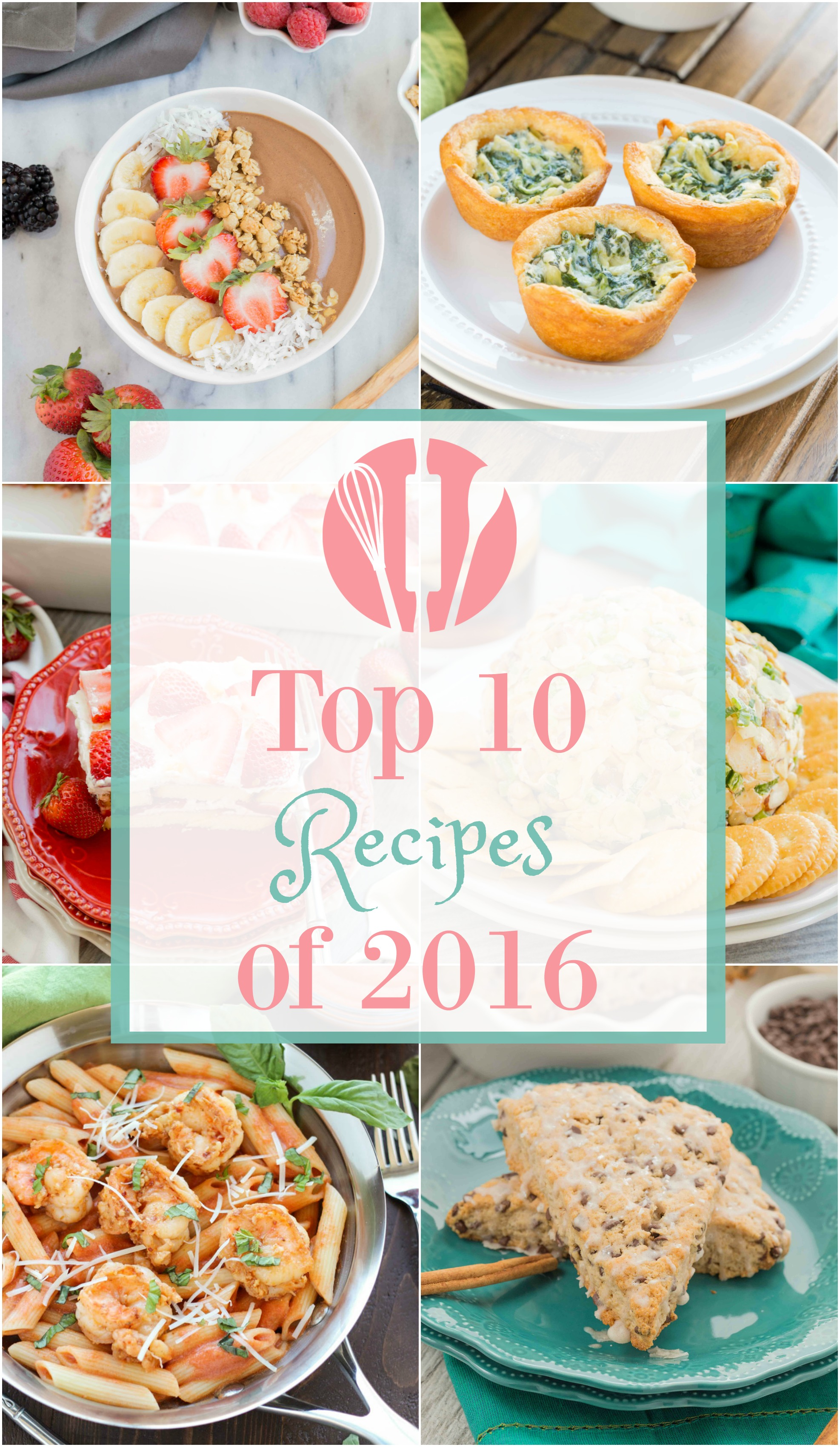 Top 10 Recipes of 2016 - My Kitchen Craze