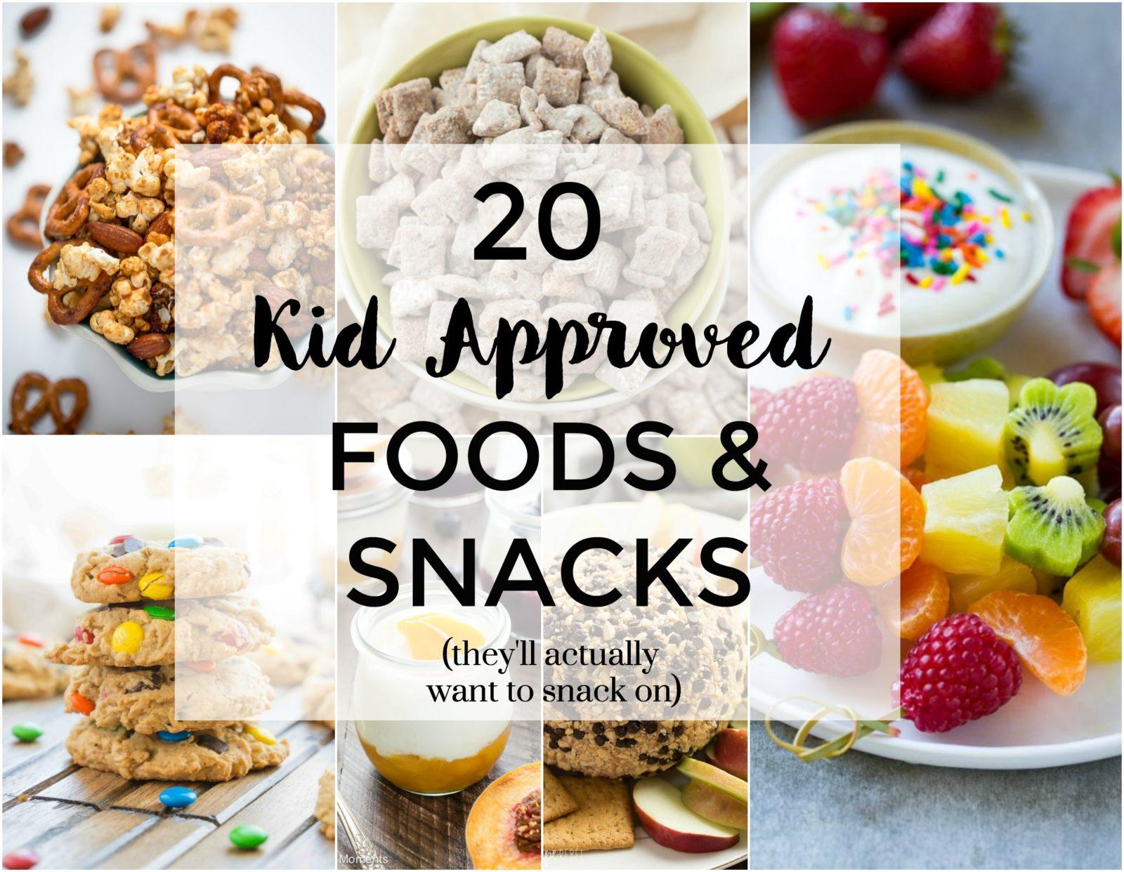 20 kid approved foods snacks my kitchen craze